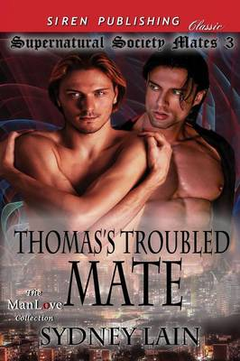 Thomas's Troubled Mate [Supernatural Society Mates 3] (Siren Publishing Classic Manlove) (Paperback)