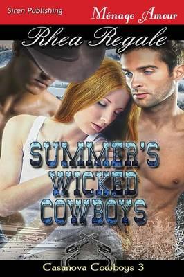 Summer's Wicked Cowboys [Casanova Cowboys 3] (Siren Publishing Menage Amour) (Paperback)