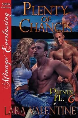 Plenty of Chances [Plenty, FL 6] (Siren Publishing Menage Everlasting) (Paperback)