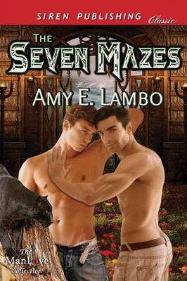 The Seven Mazes (Siren Publishing Classic Manlove) (Paperback)