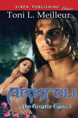 Arktoli [The Greater Clans 3] (Siren Publishing Classic) (Paperback)