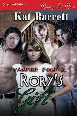 Rory's Gift [Vampire Food 2] (Siren Publishing Menage and More) (Paperback)