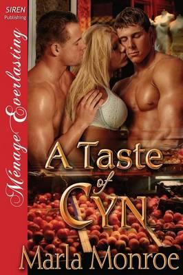 A Taste of Cyn (Siren Publishing Menage Everlasting) (Paperback)
