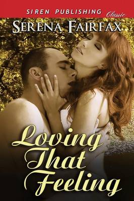 Loving That Feeling (Siren Publishing Classic) (Paperback)