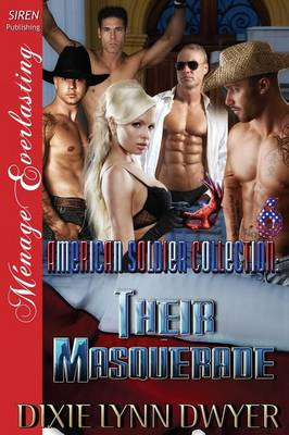 The American Soldier Collection 6: Their Masquerade (Siren Publishing Menage Everlasting) (Paperback)