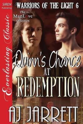 Quinn's Chance at Redemption [Warriors of the Light 6] (Siren Everlasting Classic Manlove) (Paperback)