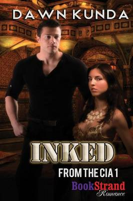 Inked [From the CIA 1] (Bookstrand Publishing Romance) (Paperback)