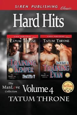 Hard Hits, Volume 4 [Training Kemper: Training Evan] (Siren Publishing Classic Manlove) (Paperback)