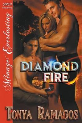 Diamond Fire (Siren Publishing Menage Everlasting) (Paperback)