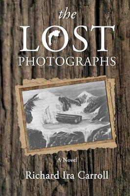 The Lost Photographs (Paperback)