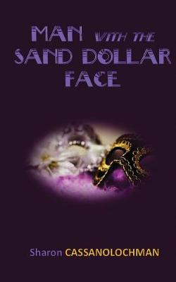 The Man with the Sand Dollar Face (Paperback)
