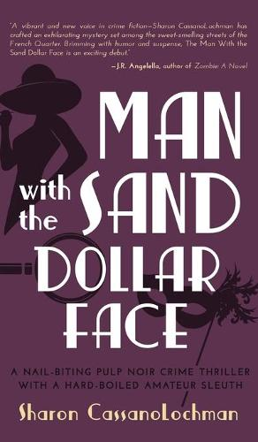 The Man with the Sand Dollar Face (Hardback)