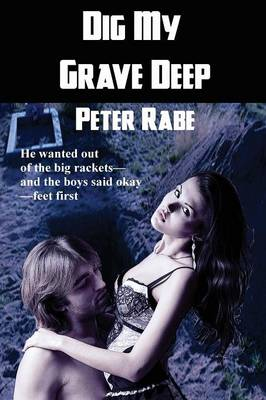 Dig My Grave Deep (Paperback)