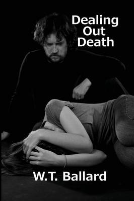 Dealing Out Death (Paperback)