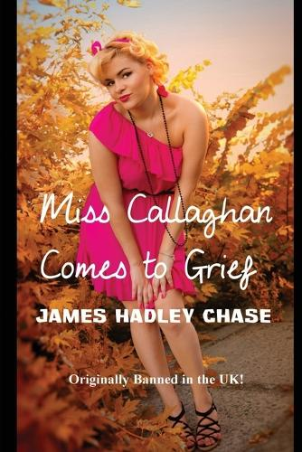 Miss Callaghan Comes to Grief (Paperback)