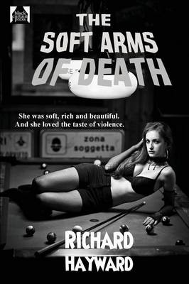 The Soft Arms of Death (Paperback)