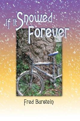If It Snowed Forever (Paperback)