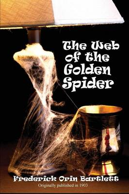The Web of the Golden Spider (Paperback)