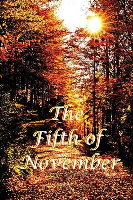 The Fifth of November (Paperback)