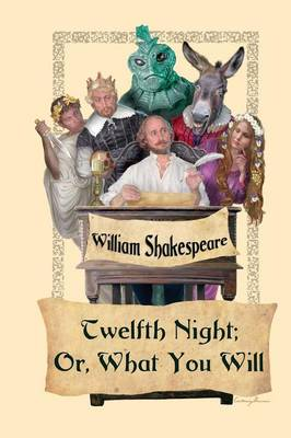 Twelfth Night; Or, What You Will (Paperback)