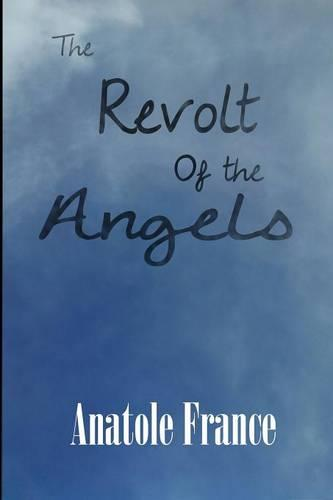 The Revolt of the Angels (Paperback)