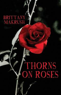Thorns on Roses (Paperback)