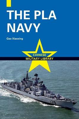The Pla Navy - Chinese Military Library (Paperback)