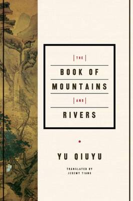 The Book of Mountains and Rivers (Hardback)