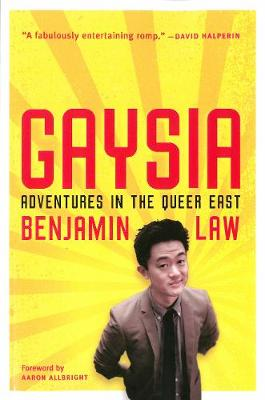 Gaysia: Adventures in the Queer East (Paperback)