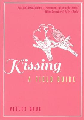 Kissing: A Field Guide (Paperback)