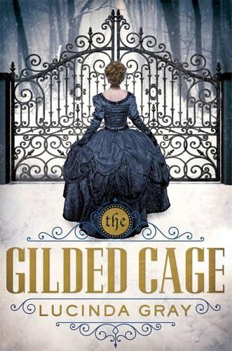 The Gilded Cage (Hardback)