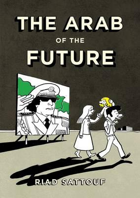 The Arab of the Future (Hardback)