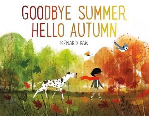 Goodbye Summer, Hello Autumn (Hardback)