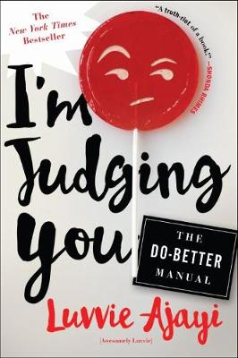 I'm Judging You: The Do-Better Manual (Paperback)