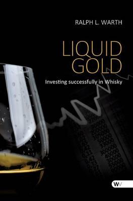 Liquid Gold (Hardback)