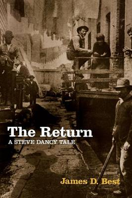 The Return: A Steve Dancy Tale (Paperback)