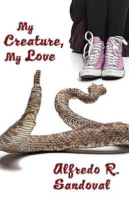My Creature, My Love (Paperback)