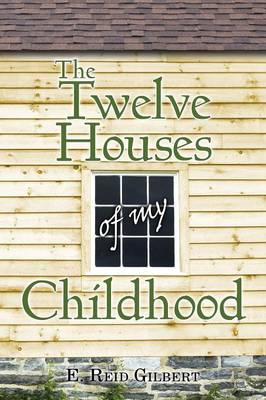 The Twelve Houses of My Childhood (Paperback)
