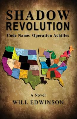 Shadow Revolution: Code Name - Operation Achilles (Paperback)