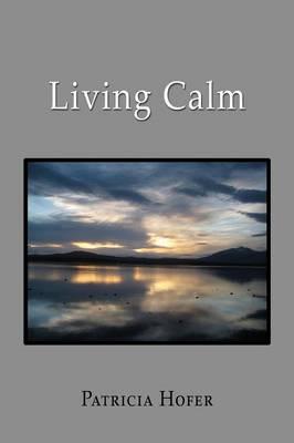 Living Calm (Paperback)