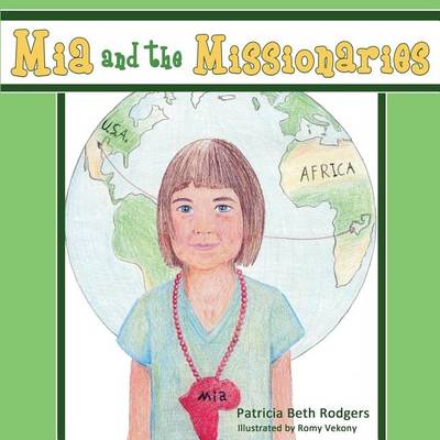 Mia and the Missionaries - Christian Military Family 3 (Paperback)