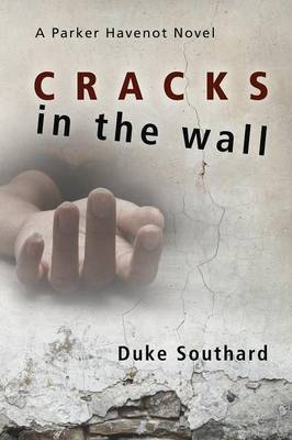 Cracks in the Wall (Paperback)