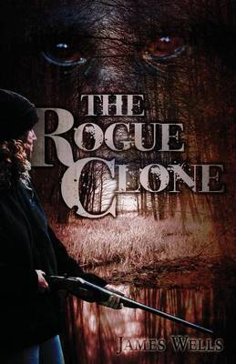 The Rogue Clone (Paperback)
