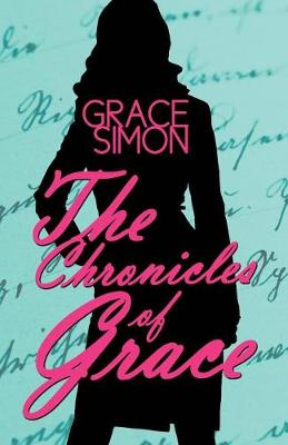 The Chronicles of Grace (Paperback)