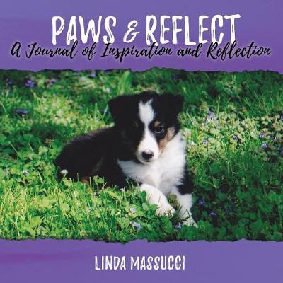 Paws and Reflect: A Journal of Inspiration and Reflection (Paperback)