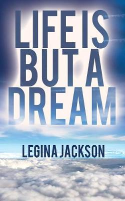 Life Is But a Dream (Paperback)