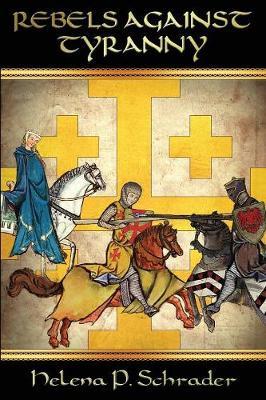 Rebels Against Tyranny: Civil War in the Crusader States (Paperback)