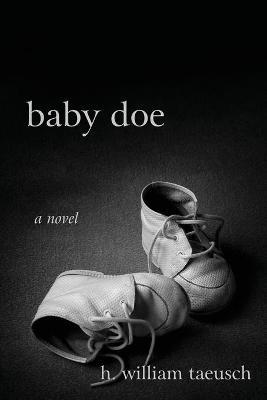 Baby Doe (Paperback)