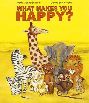 What Makes You Happy (Hardback)