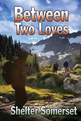 Between Two Loves (Paperback)